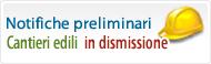 Notifiche preliminari in dismissione